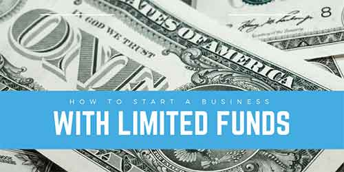 how to start a business with limited funds